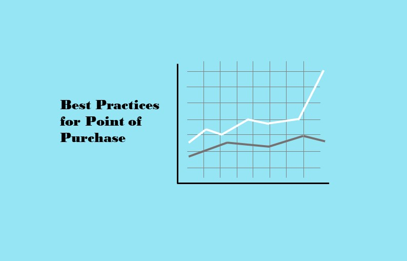 Best Practices for Point of Purchase