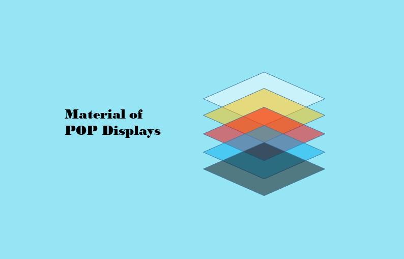 material of pop displays